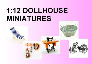 1:12 Dollhouse Miniatures